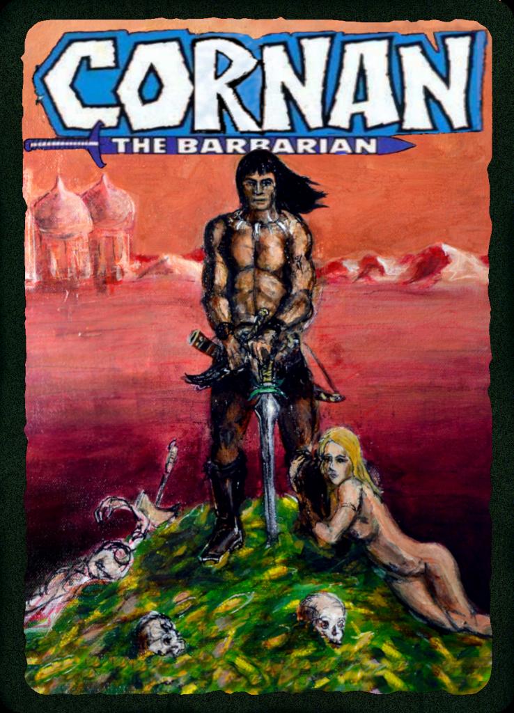 CORNAN the Barbarian by Johnny Dollar